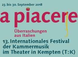 Kammermusik aus Italien, 13. Internationales Festival der Kammermusik in Kempten (Allgäu), 23.-30.09.2018